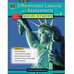 TEACHER CREATED RESOURCES DIFFERENTIATED LESSONS  ASSESSMENTS SOCIAL STUDIES GR 5