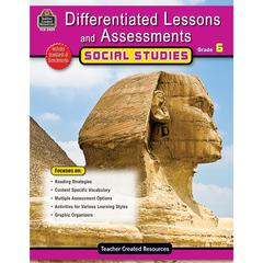 DIFFERENTIATED LESSONS ASSESSMENTS SOCIAL STUDIES GR 6