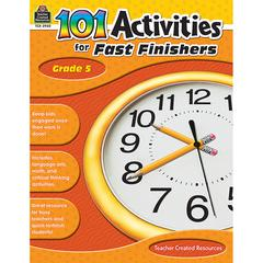 GR 5 101 ACTIVITIES FOR FAST FINISHERS