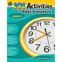 TEACHER CREATED RESOURCES GR 6 101 ACTIVITIES FOR FAST FINISHERS
