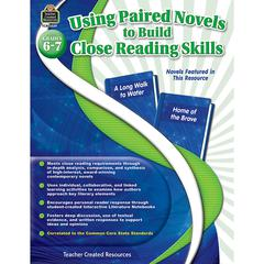 TEACHER CREATED RESOURCES GR 6-7 USING PAIRED NOVELS TO BUILD CLOSE READING SKILLS