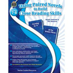 TEACHER CREATED RESOURCES GR 7-8 USING PAIRED NOVELS TO BUILD CLOSE READING SKILLS