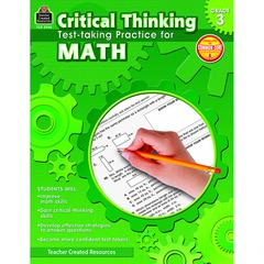TEACHER CREATED RESOURCES GR 3 CRITICAL THINKING TEST TAKING PRACTICE FOR MATH