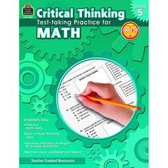 TEACHER CREATED RESOURCES GR 5 CRITICAL THINKING TEST TAKING PRACTICE FOR MATH