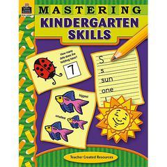 TEACHER CREATED RESOURCES MASTERING KINDERGARTEN SKILLS