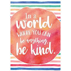In A World Where You Can Be Anythin, Be Kind Chart