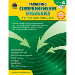 GR 4 TARGETING COMPREHENSION STRATEGIES FOR THE COMMON CORE