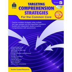 TEACHER CREATED RESOURCES GR 5 TARGETING COMPREHENSION STRATEGIES FOR THE COMMON CORE