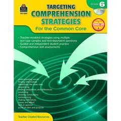 TEACHER CREATED RESOURCES GR 6 TARGETING COMPREHENSION STRATEGIES FOR THE COMMON CORE