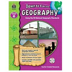 TEACHER CREATED RESOURCES DOWN TO EARTH GEOGRAPHY GR 6 BOOK W/CD