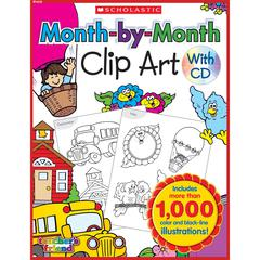 SCHOLASTIC TEACHING RESOURCES MONTH-BY-MONTH CLIP ART BOOK