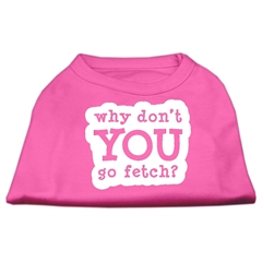 Mirage Pet Products You Go Fetch Screen Print Shirt Bright Pink Med (12)