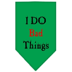 Mirage Pet Products I Do Bad Things  Screen Print Bandana Emerald Green Large