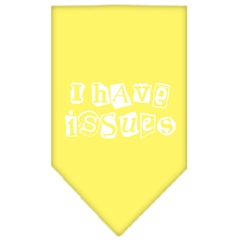 Mirage Pet Products I Have Issues Screen Print Bandana Yellow Small