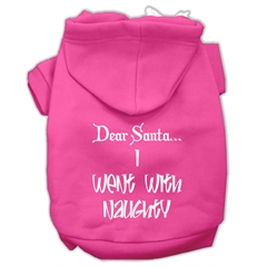Mirage Pet Products Dear Santa I Went with Naughty Screen Print Pet Hoodies Bright Pink Size Lg (14)