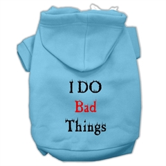 Mirage Pet Products I Do Bad Things Screen Print Pet Hoodies Baby Blue XL (16)