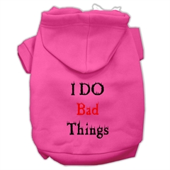Mirage Pet Products I Do Bad Things Screen Print Pet Hoodies Bright Pink Size L (14)