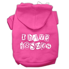 Mirage Pet Products I Have Issues Screen Printed Dog Pet Hoodies Bright Pink Size XL (16)