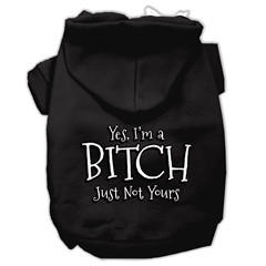 Mirage Pet Products Yes Im a Bitch Just not Yours Screen Print Pet Hoodies Black Size Med (12)