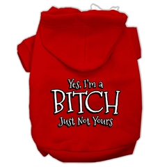 Mirage Pet Products Yes Im a Bitch Just not Yours Screen Print Pet Hoodies Red Size Lg (14)