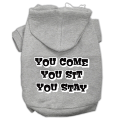 Mirage Pet Products You Come, You Sit, You Stay Screen Print Pet Hoodies Grey Size XXXL(20)