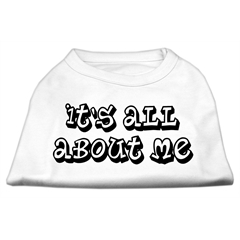 Mirage Pet Products It's All About Me Screen Print Shirts White XXXL (20)