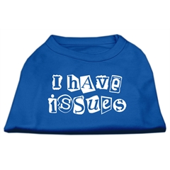 Mirage Pet Products I Have Issues Screen Printed Dog Shirt Blue XL (16)