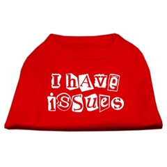 Mirage Pet Products I Have Issues Screen Printed Dog Shirt  Red Sm (10)