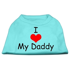 Mirage Pet Products I Love My Daddy Screen Print Shirts Aqua XL (16)
