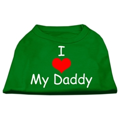 Mirage Pet Products I Love My Daddy Screen Print Shirts Emerald Green XL (16)