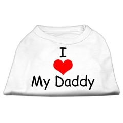 Mirage Pet Products I Love My Daddy Screen Print Shirts White Lg (14)