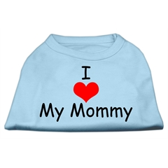Mirage Pet Products I Love My Mommy Screen Print Shirts Baby Blue XXXL (20)
