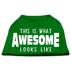 Mirage Pet Products This is What Awesome Looks Like Dog Shirt Emerald Green Med (12)