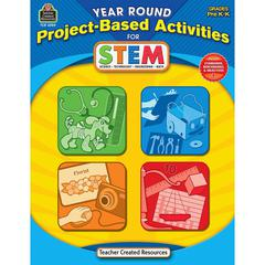 Teacher Created Resources Year Round Project-Based Activities for STEM PreK-K Education Printed Book for Science/Technology/Engineering/Mathematics - Book - 112 Pages