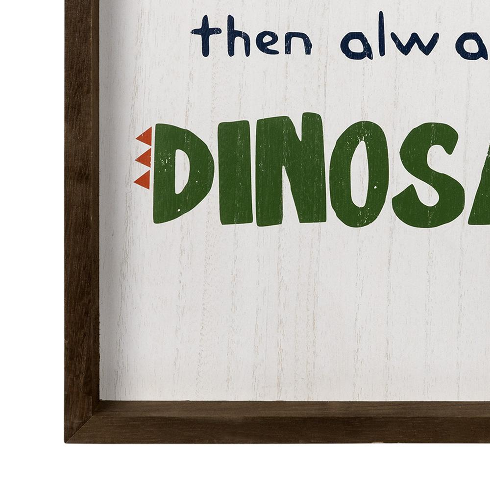 Be A Dinosaur Wooden Wall Art - 383226. Picture 3