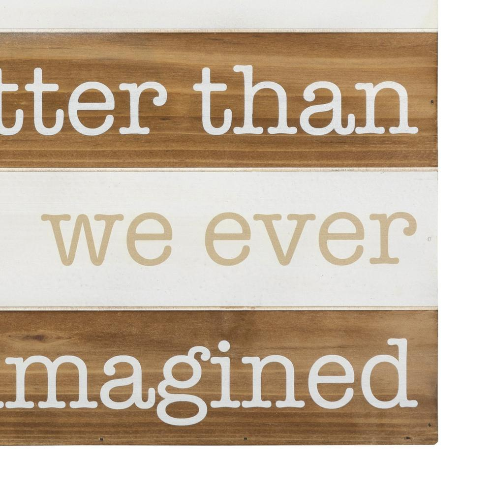 Better than Imagined Wooden Wall Art - 383267. Picture 3