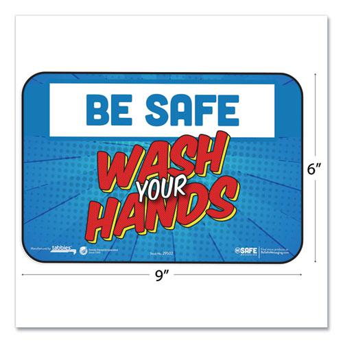 """BeSafe Messaging Education Wall Signs, 9 x 6,  """"Be Safe, Wash Your Hands"""", 3/Pack. Picture 2"""