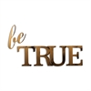 Letter2Word Be True Wall Decor