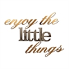 Enjoy the Little Things Wall Decor
