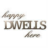 Letter2Word Happy Dwells Here Wall Decor
