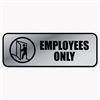 Cosco Brushed Metal Office Sign, Employees Only, 9 x 3, Silver