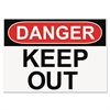 Headline Sign OSHA Safety Signs, DANGER KEEP OUT, White/Red/Black, 10 x 14