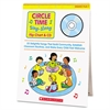 Scholastic Circle Time Sing Along Flip Chart with CD, Grades PreK-1, 26 Pages