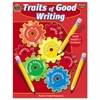 Traits of Good Writing, Grades 5-6, 144 Pages