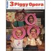 MILLIKEN MUSICALS THREE PIGGY OPERA