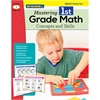 MASTERING FIRST GRADE MATH CONCEPTS & SKILLS ALIGNED TO COMMON CORE