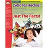 SOLO LOS HECHOS JUST THE FACTS GR 1-3 ALIGNED TO COMMON CORE