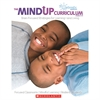 THE MINDUP CURRICULUM GR 3-5