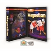 MAGNETISM LEARN HOW MAGNETS REALLY WORK