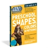 WORKMAN PUBLISHING STAR WARS WORKBOOK PRESCHOOL SHAPES COLORS & PATTERNS